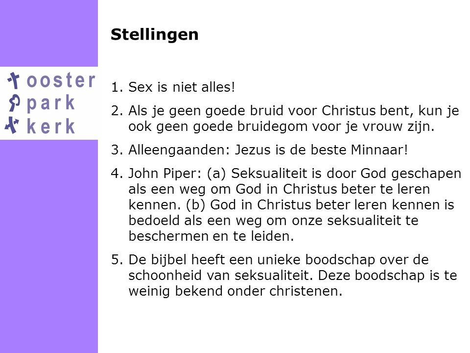 Stellingen 1.Sex is niet alles.