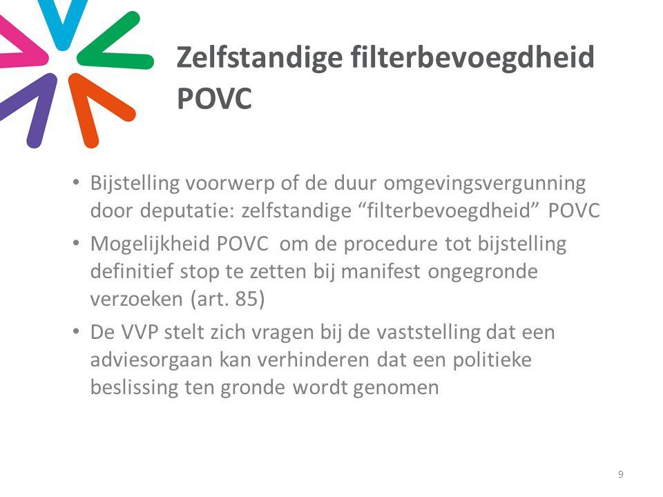 """Zelfstandige filterbevoegdheid POVC • Bijstelling voorwerp of de duur omgevingsvergunning door deputatie: zelfstandige """"filterbevoegdheid"""" POVC • Moge"""