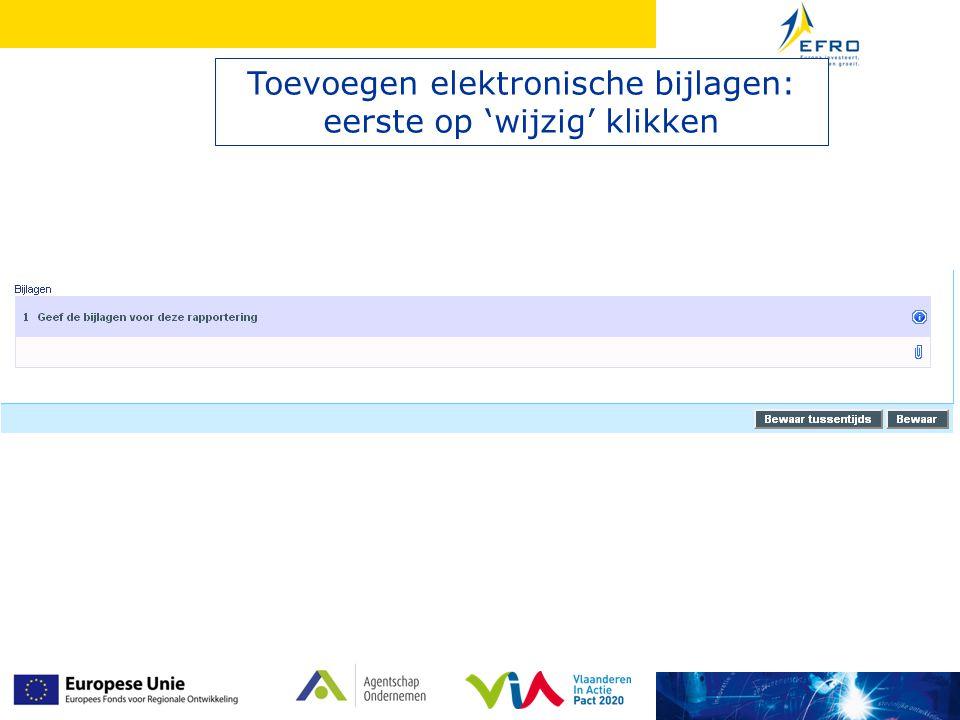 Toevoegen elektronische bijlagen: eerste op 'wijzig' klikken