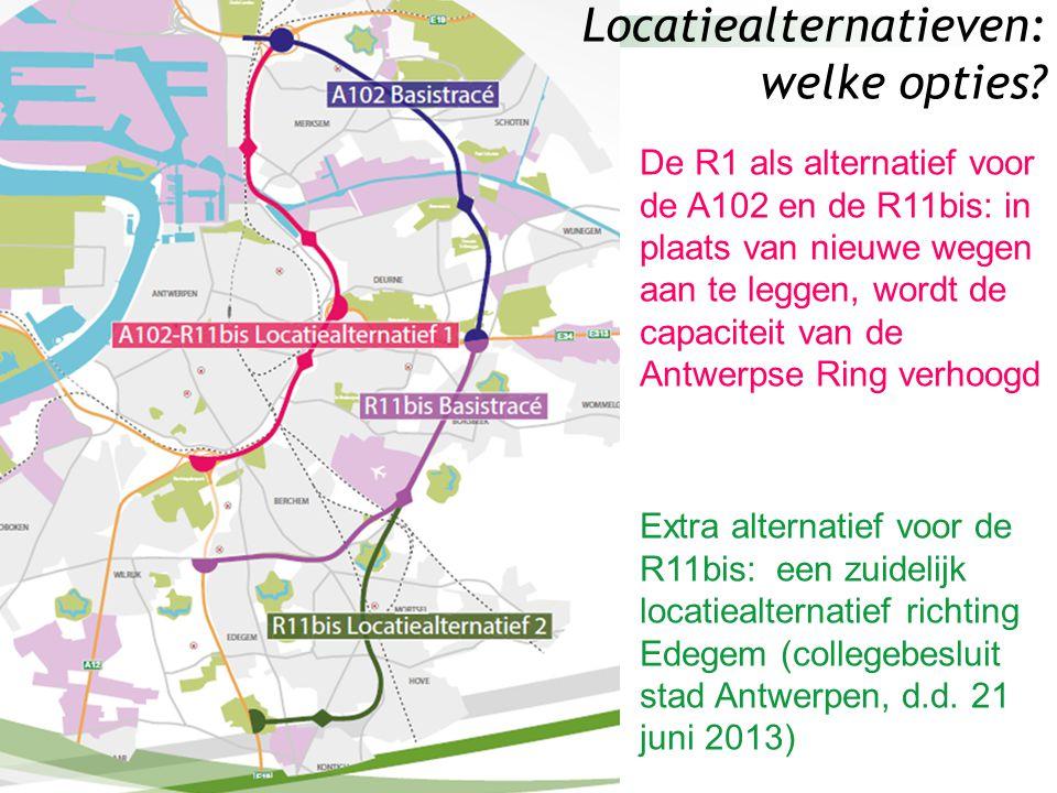 Locatiealternatieven: welke opties? De R1 als alternatief voor de A102 en de R11bis: in plaats van nieuwe wegen aan te leggen, wordt de capaciteit van