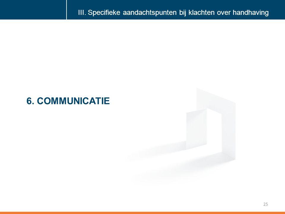 Klik om de stijl te bewerken 25 6.COMMUNICATIE III.