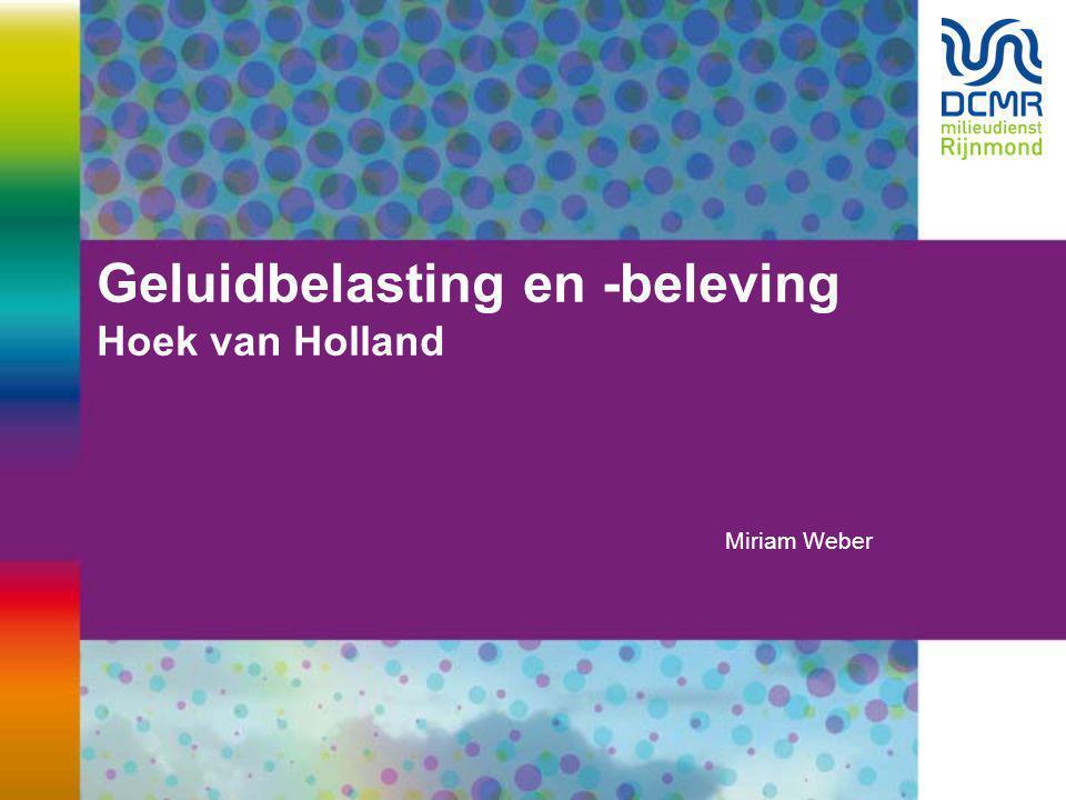 Geluidbelasting en -beleving Hoek van Holland Miriam Weber
