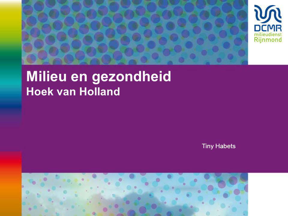 Milieu en gezondheid Hoek van Holland Tiny Habets
