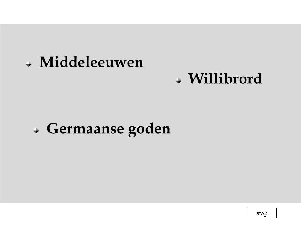 Middeleeuwen Germaanse goden Willibrord stop