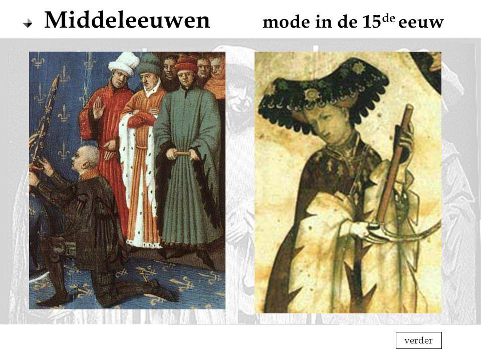Middeleeuwen mode in de 15 de eeuw verder
