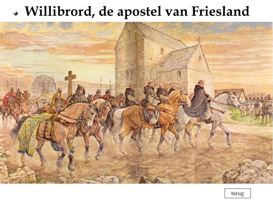 Willibrord, de apostel van Friesland terug