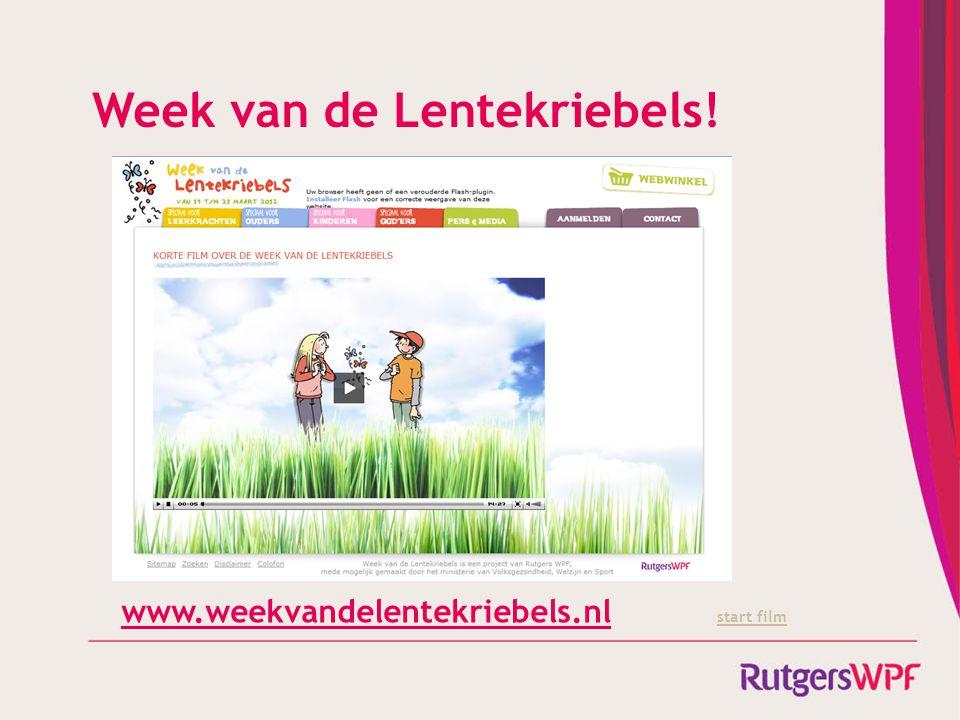 Week van de Lentekriebels! www.weekvandelentekriebels.nl start film start film