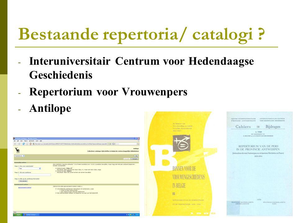 Bestaande repertoria/ catalogi .