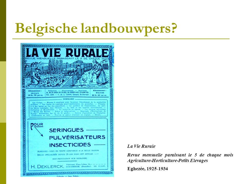 La Vie Rurale Revue mensuelle paraissant le 5 de chaque mois Agriculture-Horticulture-Petits Elevages Eghezée, 1925-1934