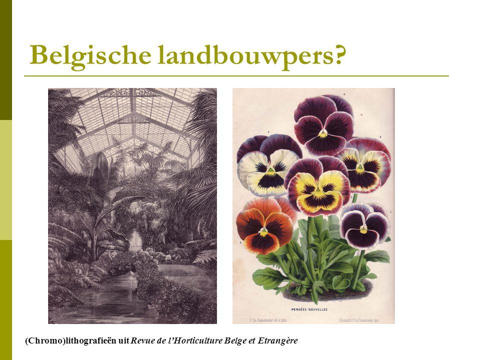Belgische landbouwpers? (Chromo)lithografieën uit Revue de l'Horticulture Belge et Etrangère