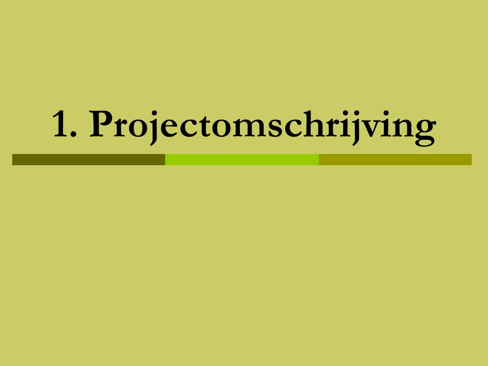 1. Projectomschrijving
