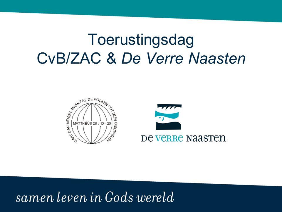 Toerustingsdag CvB/ZAC & De Verre Naasten
