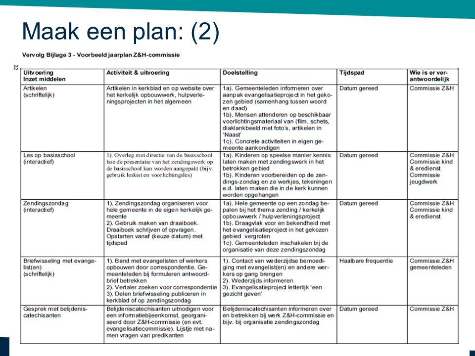 Maak een plan: (2)
