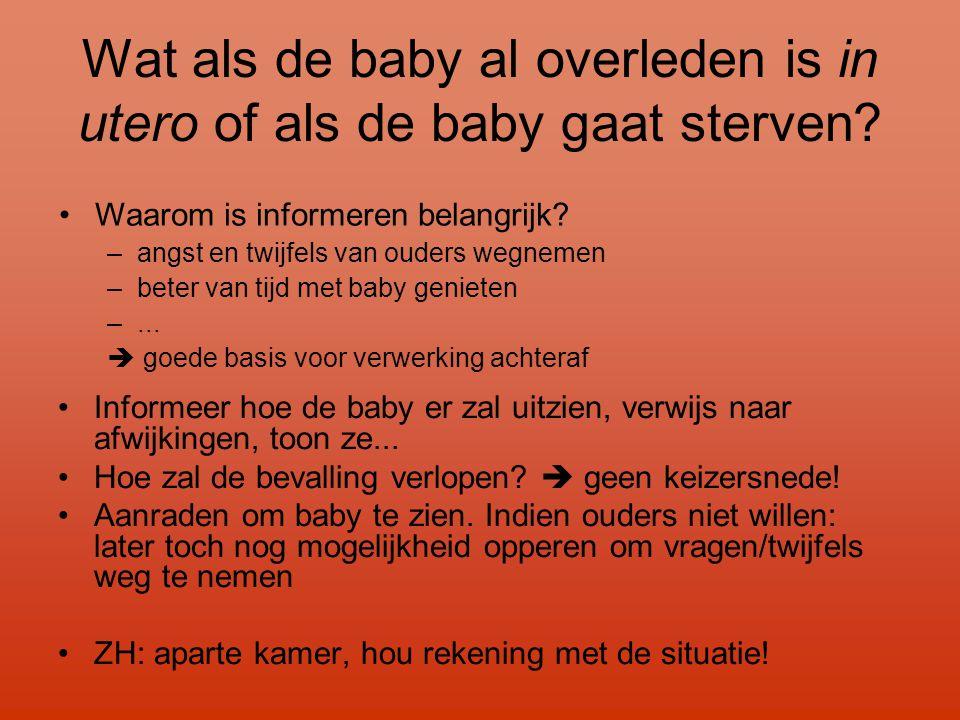 Wat als de baby al overleden is in utero of als de baby gaat sterven.