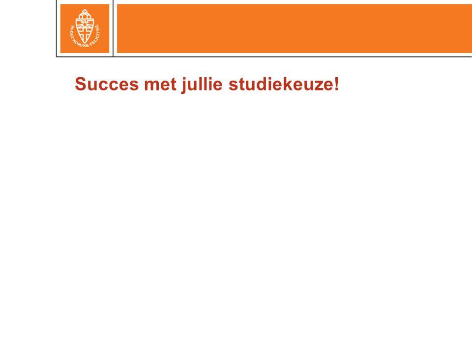 Succes met jullie studiekeuze!