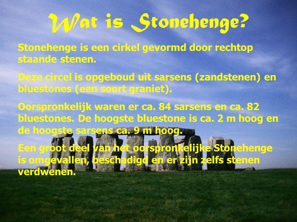 Wat is Stonehenge.Stonehenge is een cirkel gevormd door rechtop staande stenen.