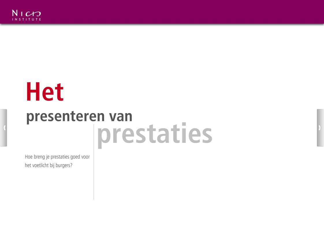 Wie presenteert de prestaties.