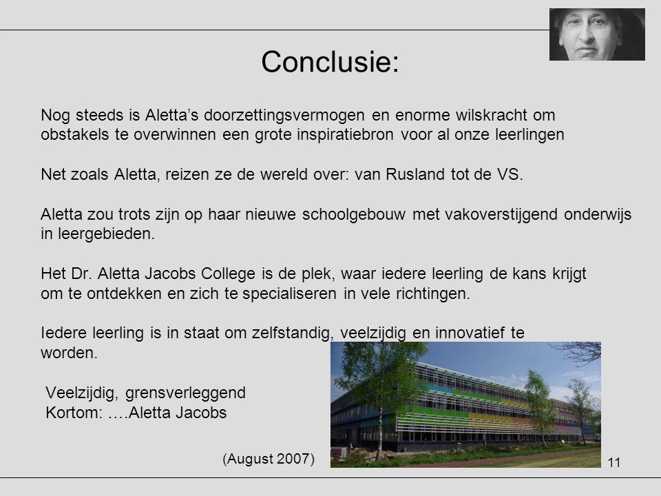 11 Conclusie: Nog steeds is Aletta's doorzettingsvermogen en enorme wilskracht om obstakels te overwinnen een grote inspiratiebron voor al onze leerli