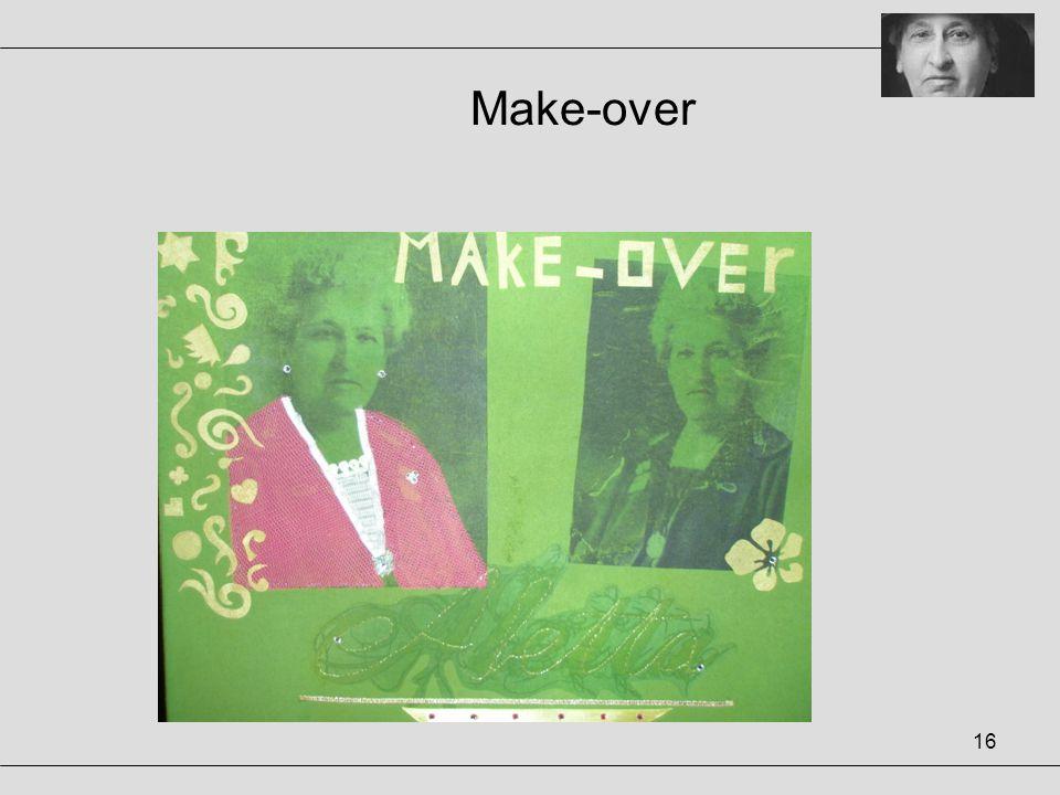 16 Make-over