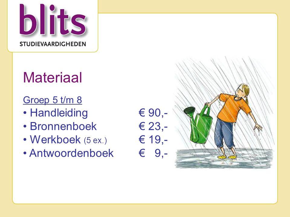 Materiaal Groep 5 t/m 8 • Handleiding € 90,- • Bronnenboek € 23,- • Werkboek (5 ex.) € 19,- • Antwoordenboek € 9,-