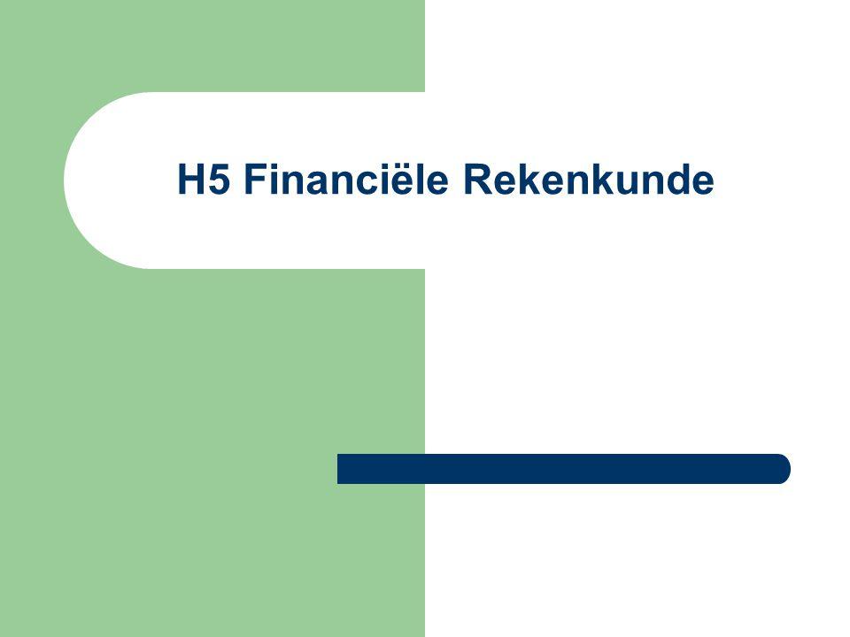H5 Financiële Rekenkunde