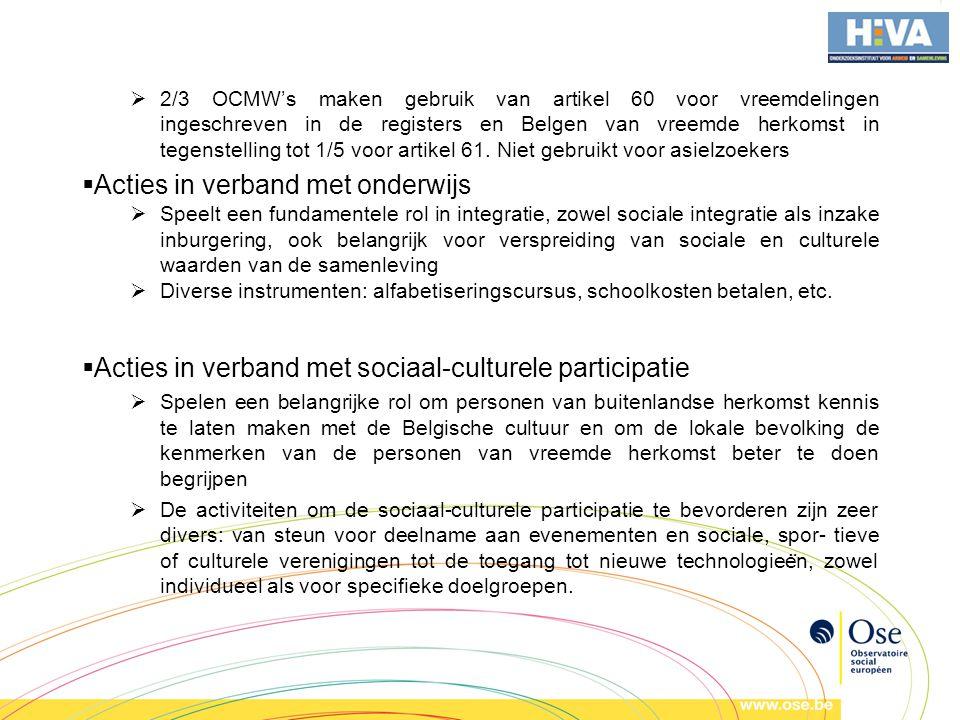  2/3 OCMW's maken gebruik van artikel 60 voor vreemdelingen ingeschreven in de registers en Belgen van vreemde herkomst in tegenstelling tot 1/5 voor artikel 61.