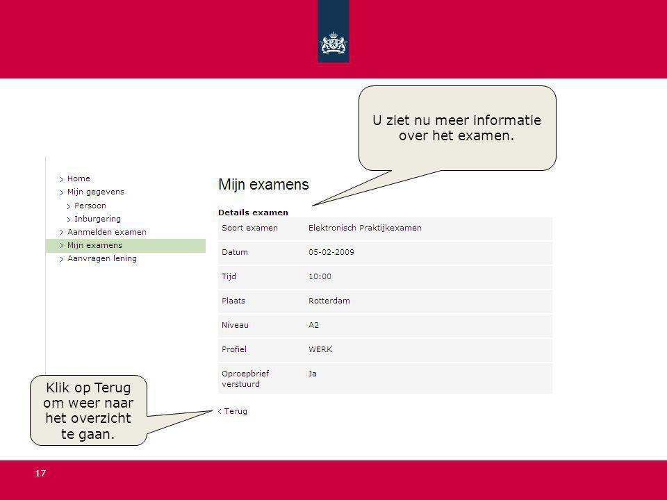 17 U ziet nu meer informatie over het examen. Klik op Terug om weer naar het overzicht te gaan.