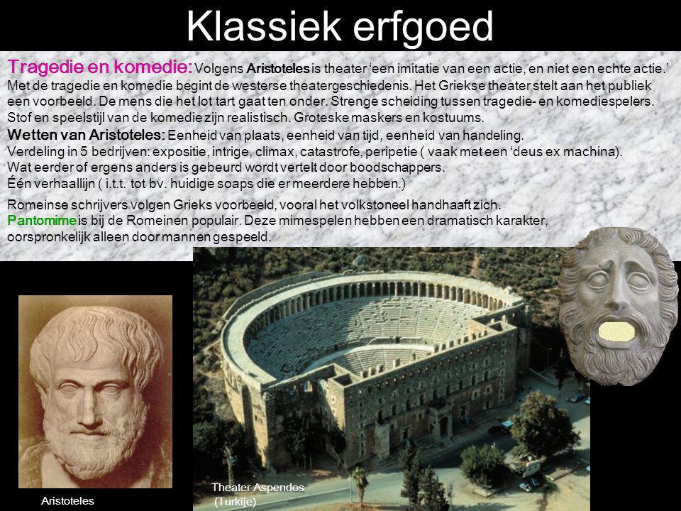 Klassiek erfgoed Tragedie en komedie: Volgens Aristoteles is theater 'een imitatie van een actie, en niet een echte actie.' Met de tragedie en komedie