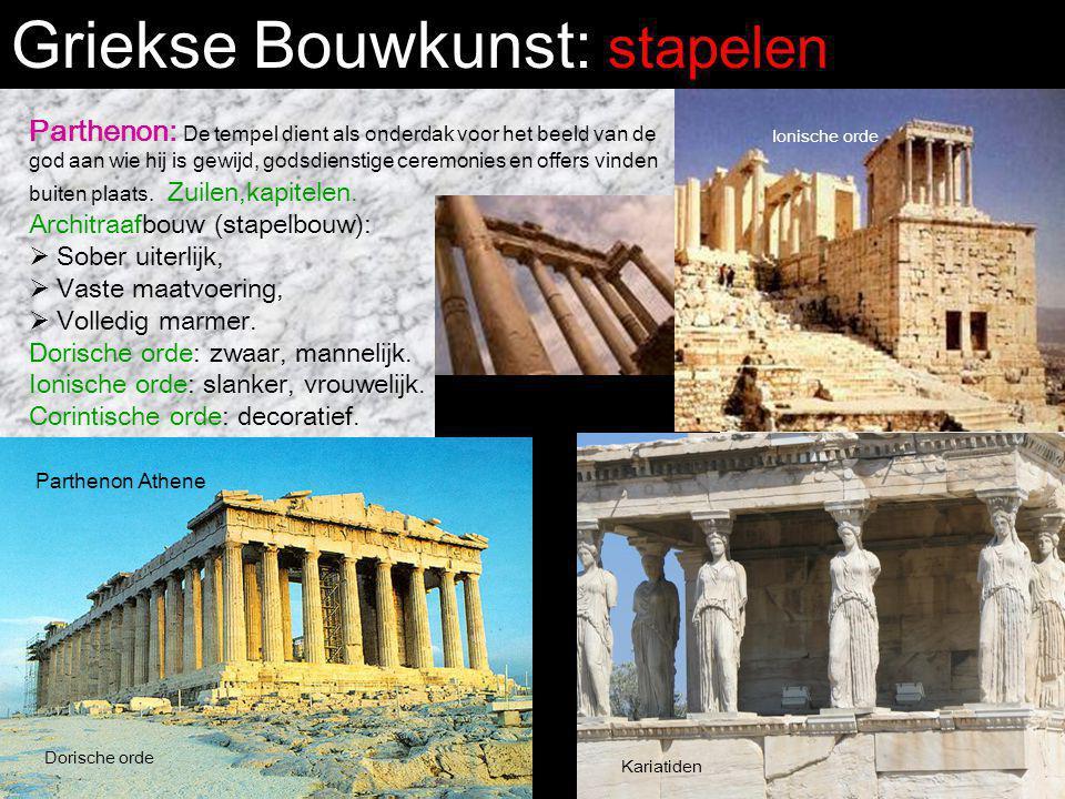 Griekse Bouwkunst: stapelen Parthenon: De tempel dient als onderdak voor het beeld van de god aan wie hij is gewijd, godsdienstige ceremonies en offer