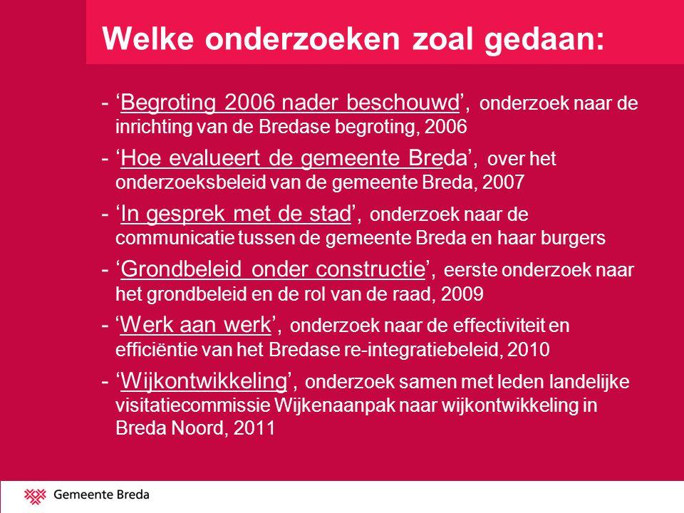 -'Bredaas grondbeleid', een vervolgonderzoek naar het grondbeleid en de ruimtelijke projecten, 2013 -'Kosten-baten onderzoek onderhoud van de buitenruimte', een onderzoek naar de effectiviteit en efficiëntie van het onderhoud in Breda, 2013 -'Klaar voor de start', onderzoek naar de decentralisatie van de jeugdzorg, of de gemeenteraden goed voorbereid zijn, (samen met rkc's van Tilburg, Den Bosch en Eindhoven), 2013 - Zestal rekenkamerbrieven o.a.