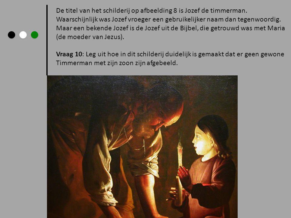 De titel van het schilderij op afbeelding 8 is Jozef de timmerman. Waarschijnlijk was Jozef vroeger een gebruikelijker naam dan tegenwoordig. Maar een