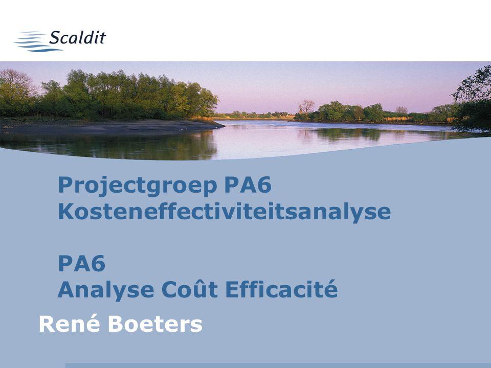 Projectgroep PA6 Kosteneffectiviteitsanalyse PA6 Analyse Coût Efficacité René Boeters