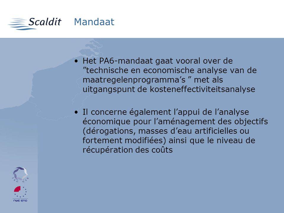 Mandaat •Het PA6-mandaat gaat vooral over de technische en economische analyse van de maatregelenprogramma's met als uitgangspunt de kosteneffectiviteitsanalyse •Il concerne également l'appui de l'analyse économique pour l'aménagement des objectifs (dérogations, masses d'eau artificielles ou fortement modifiées) ainsi que le niveau de récupération des coûts