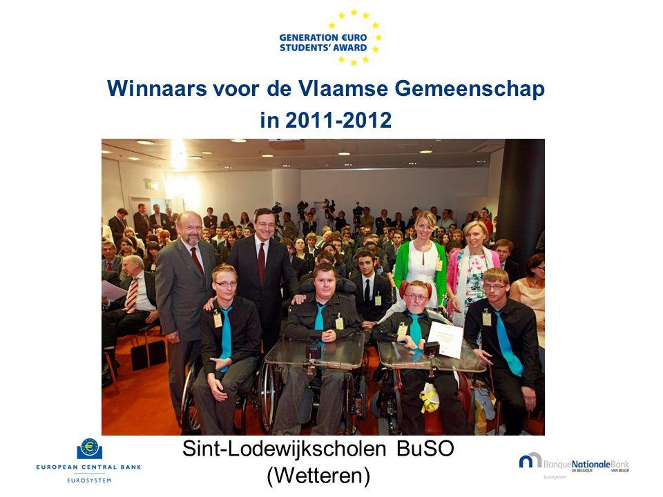 Winnaars voor de Vlaamse Gemeenschap in 2011-2012 Sint-Lodewijkscholen BuSO (Wetteren)