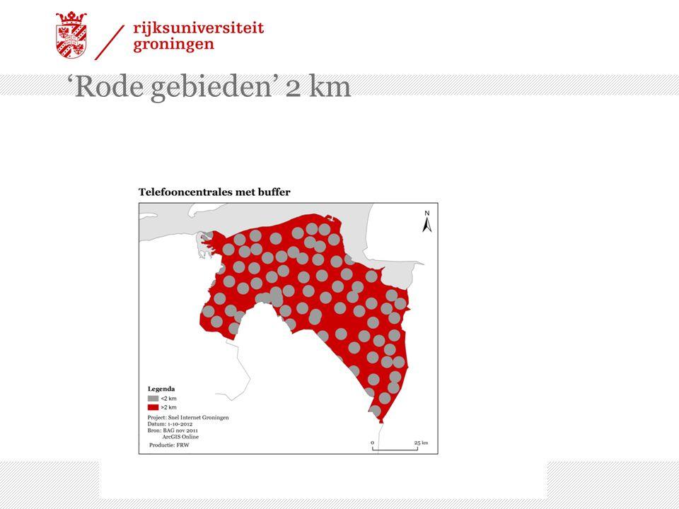 'Rode gebieden' 2 km