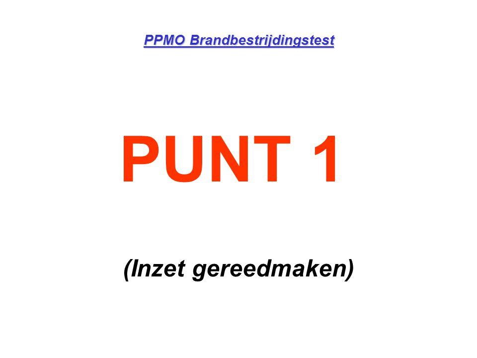 PPMO Brandbestrijdingstest PUNT 1 (Inzet gereedmaken)