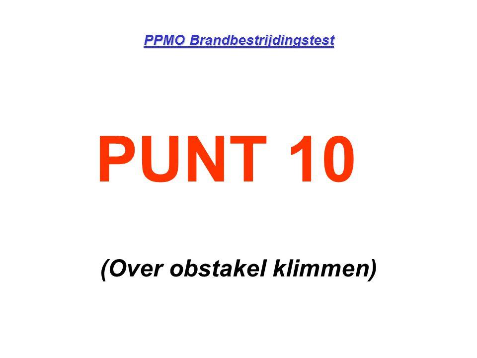 PPMO Brandbestrijdingstest PUNT 10 (Over obstakel klimmen)