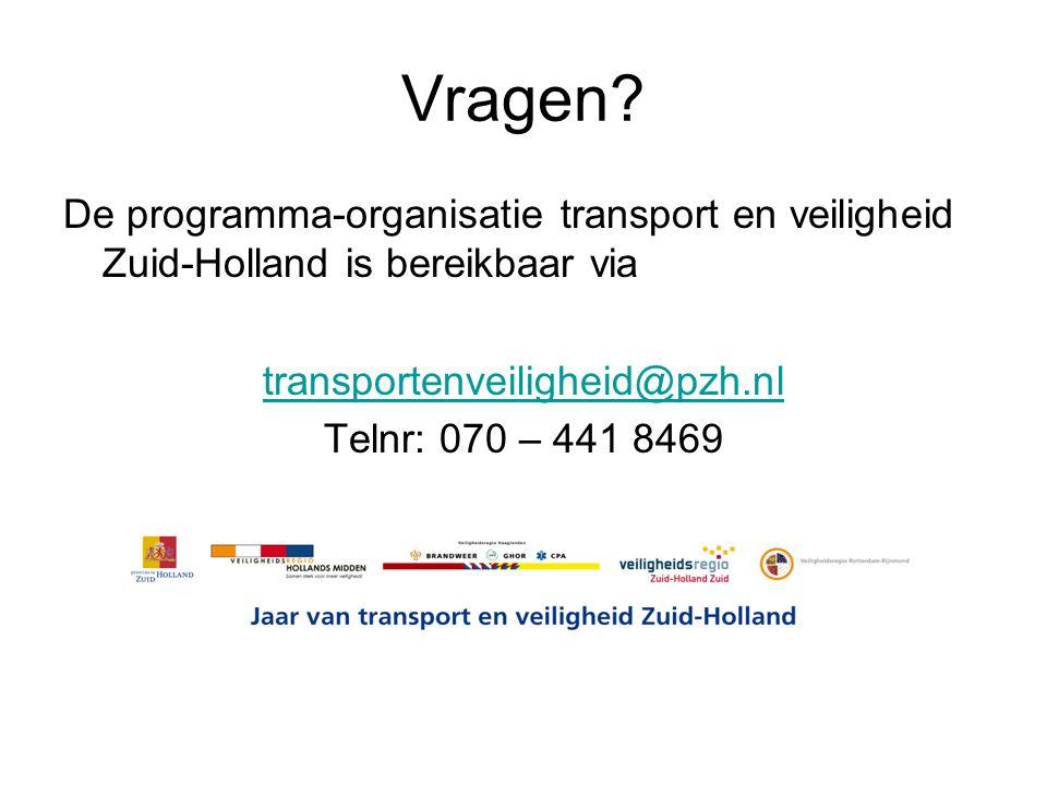 Vragen? De programma-organisatie transport en veiligheid Zuid-Holland is bereikbaar via transportenveiligheid@pzh.nl Telnr: 070 – 441 8469