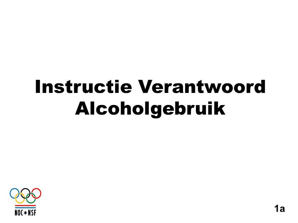 1a Instructie Verantwoord Alcoholgebruik