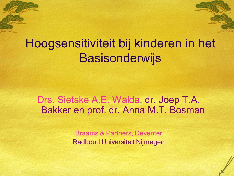 1 Hoogsensitiviteit bij kinderen in het Basisonderwijs Drs.