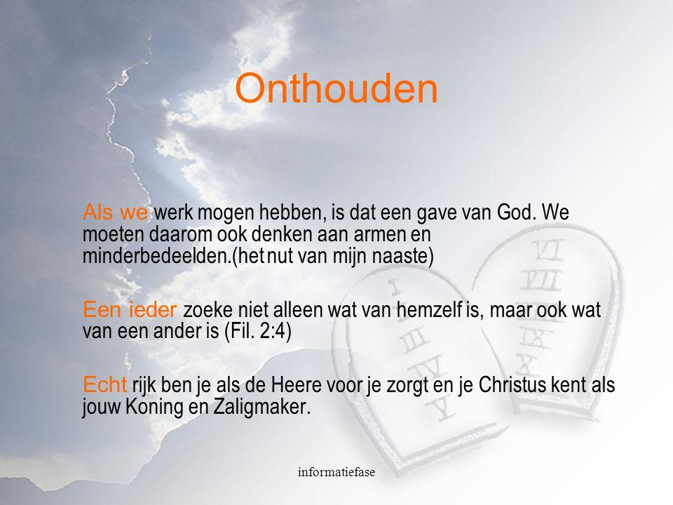 informatiefase Belijdenisfragment Vraag 111: Wat gebiedt God u in dit gebod.