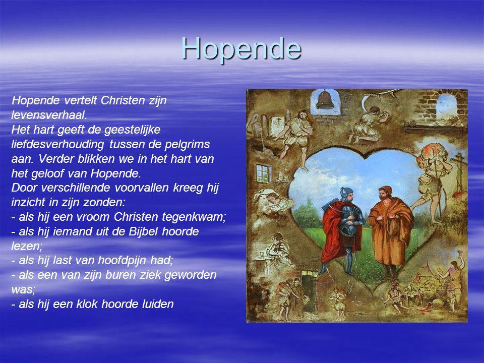 Hopende Hopende vertelt Christen zijn levensverhaal. Het hart geeft de geestelijke liefdesverhouding tussen de pelgrims aan. Verder blikken we in het