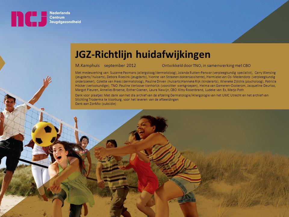 JGZ-richtlijn Huidafwijkingen Inhoud van de presentatie Ontwikkeling JGZ richtlijn Huid Inhoud van de richtlijn Taken van de JGZ Digitaal stroomschema Actieve opsporing 7 uitgangsvragen 20-6-2014