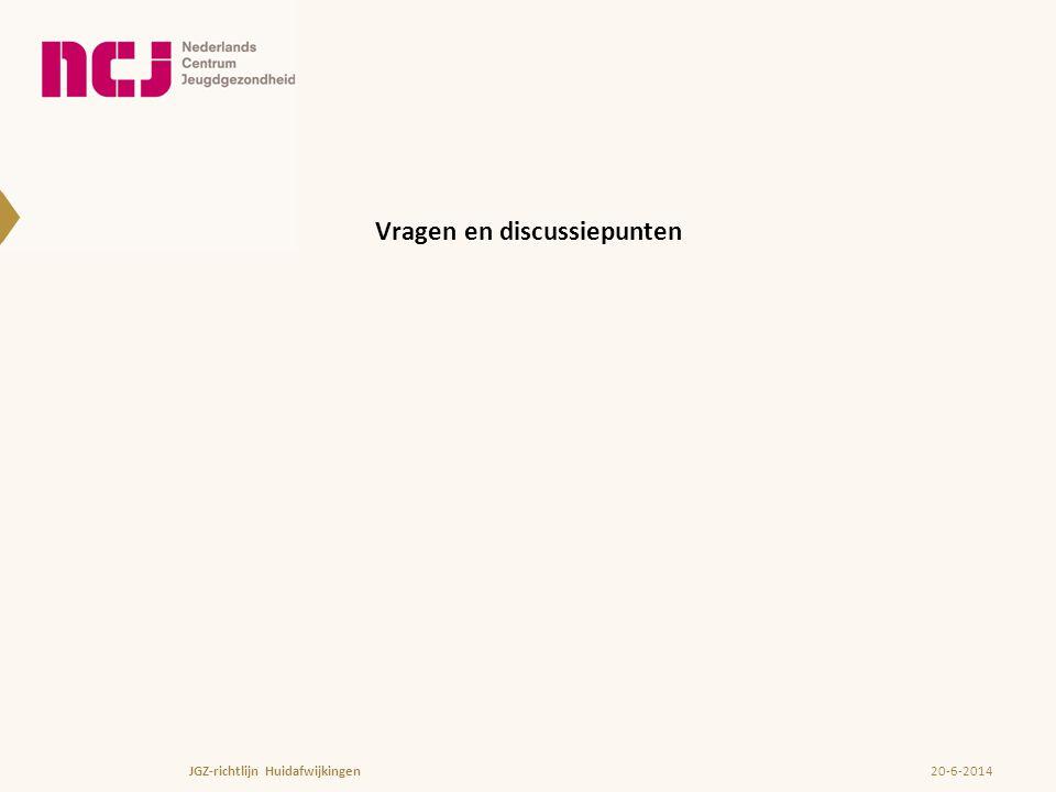 Vragen en discussiepunten 20-6-2014JGZ-richtlijn Huidafwijkingen