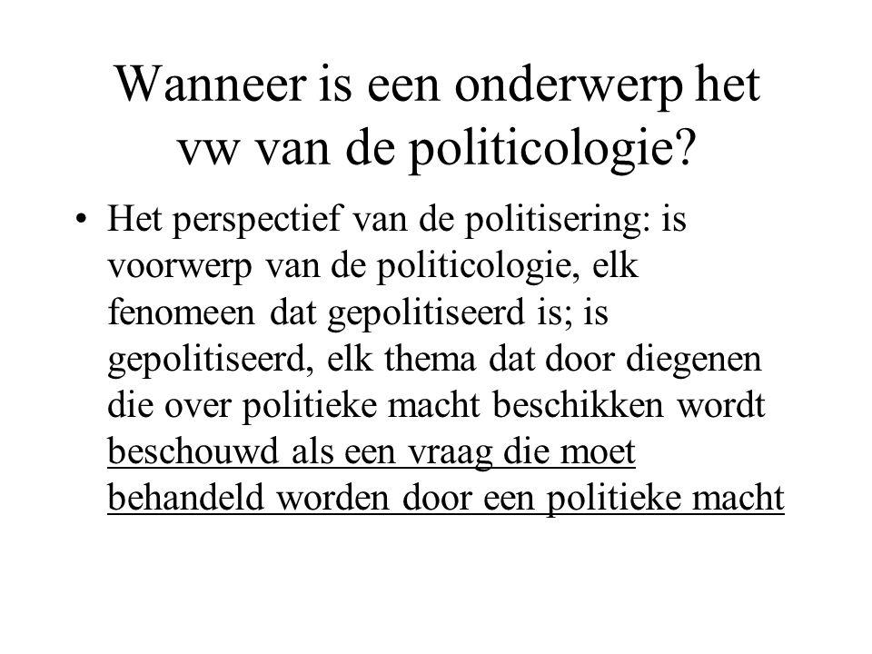 Wanneer is een onderwerp het vw van de politicologie.