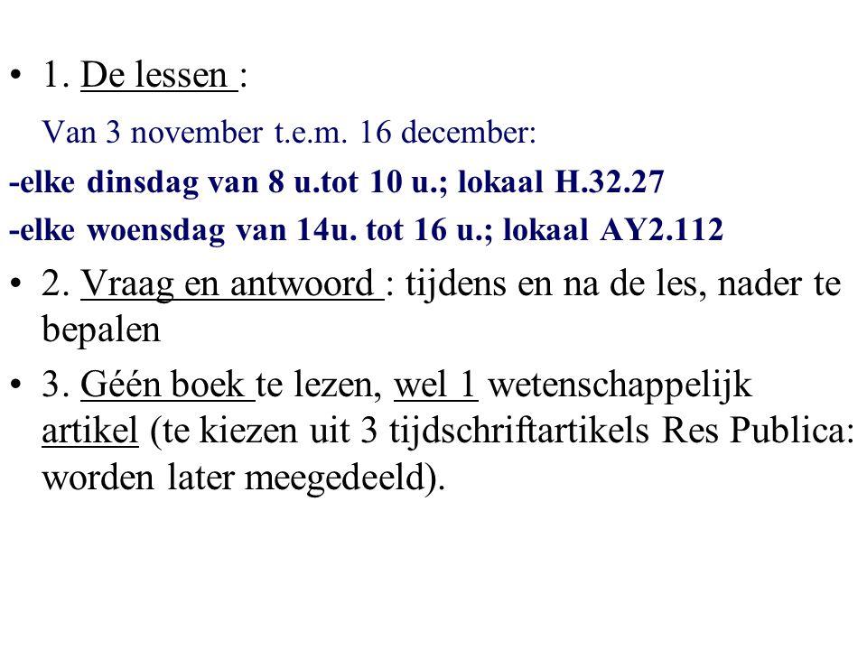 •1.De lessen : Van 3 november t.e.m.