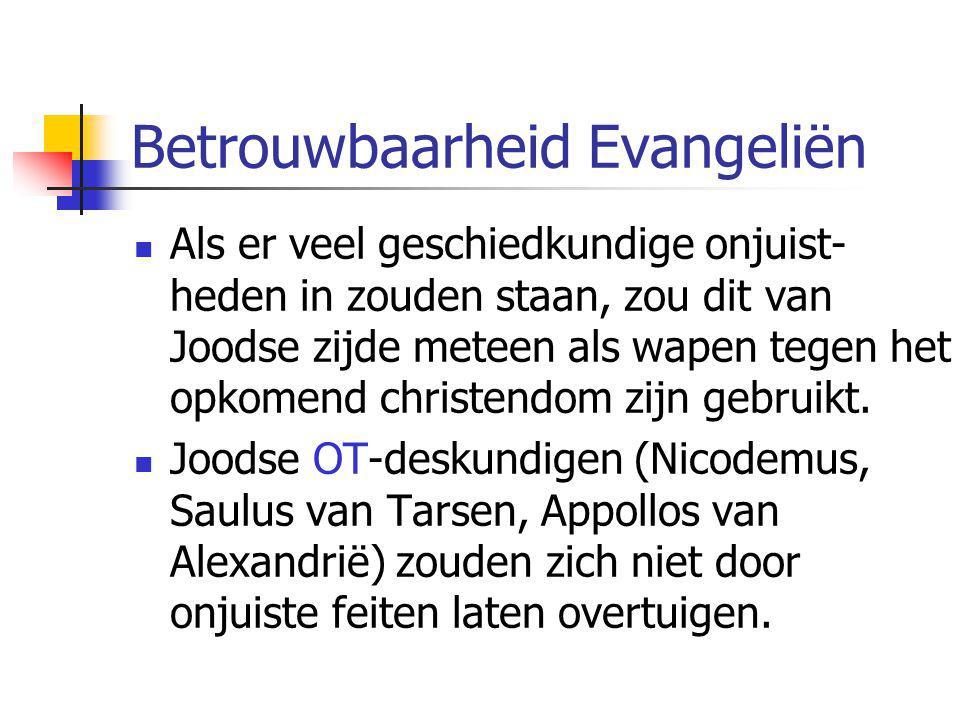 Citaten van buiten de Bijbel  Tacitus: …mensen die onder het gewone volk chrestiani heten.