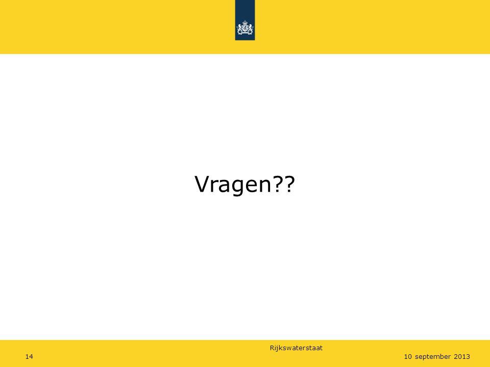 Rijkswaterstaat 1410 september 2013 Vragen??