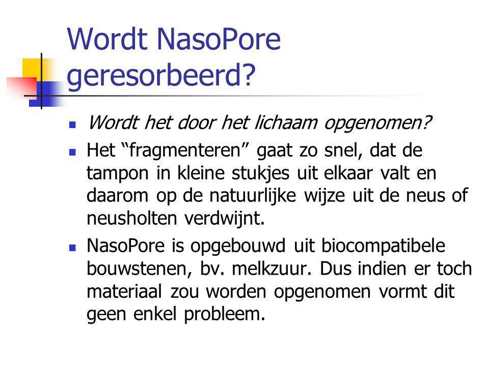Wordt NasoPore geresorbeerd. Wordt het door het lichaam opgenomen.