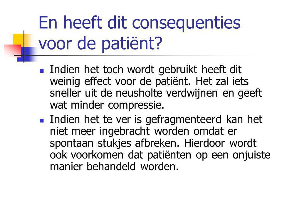 En heeft dit consequenties voor de patiënt.